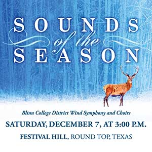 Blinn's wind symphony, choirs to celebrate 'Sounds of the Season' on Dec. 7